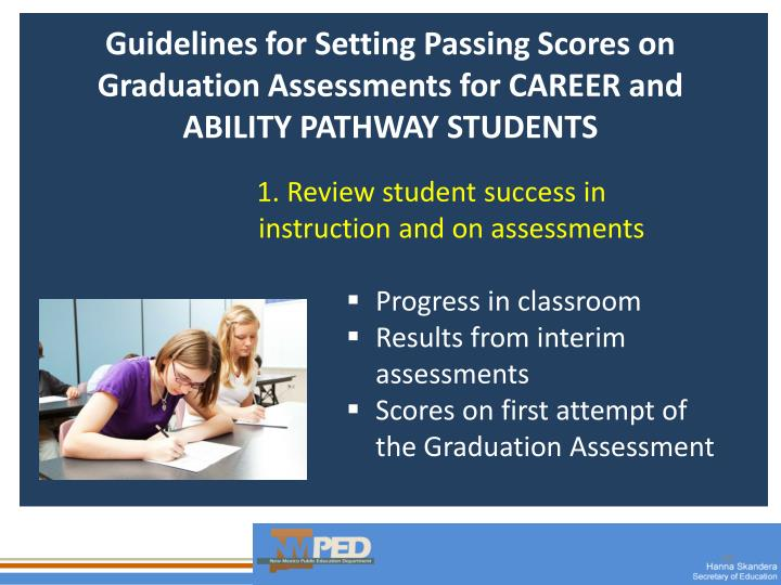 Guidelines for Setting Passing Scores on Graduation Assessments for CAREER and ABILITY PATHWAY STUDENTS