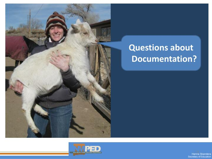 Questions about Documentation?