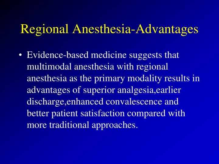 Regional Anesthesia-Advantages