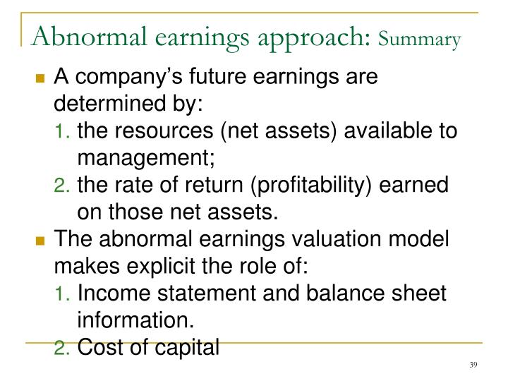 A company's future earnings are determined by: