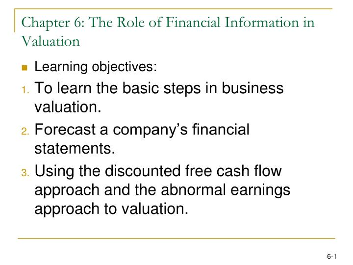 Chapter 6 the role of financial information in valuation