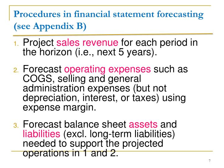 Procedures in financial statement forecasting (see Appendix B)