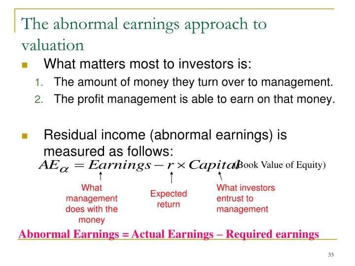 The abnormal earnings approach to valuation