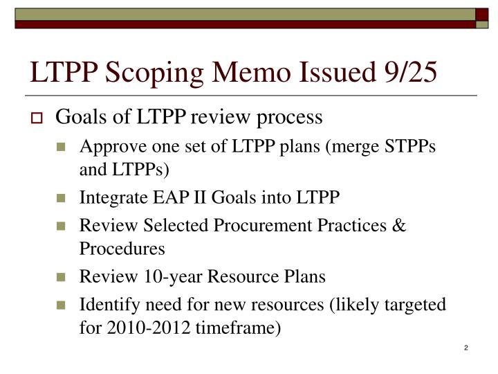 Ltpp scoping memo issued 9 25