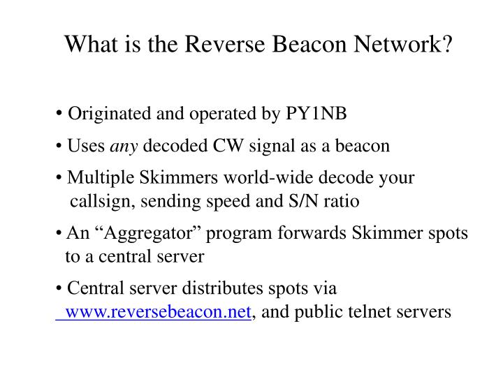 What is the Reverse Beacon Network?