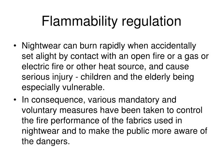 Flammability regulation