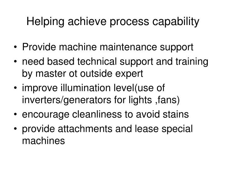 Helping achieve process capability
