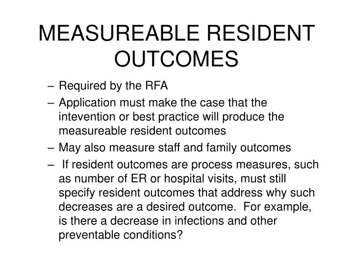 MEASUREABLE RESIDENT OUTCOMES