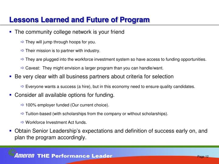 Lessons Learned and Future of Program