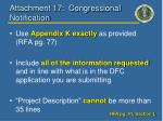 attachment 17 congressional notification