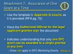 attachment 7 assurance of one grant at a time