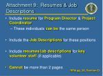 attachment 9 resumes job descriptions