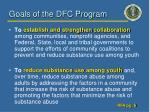 goals of the dfc program