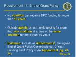 requirement 11 end of grant policy