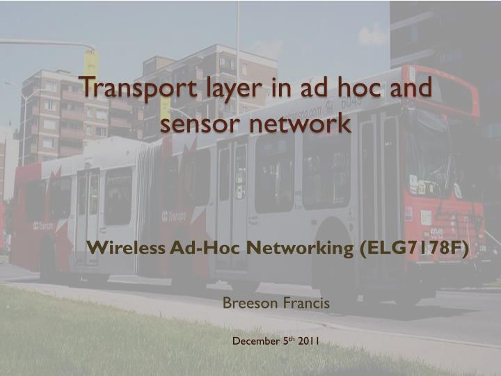 Transport layer in ad hoc and sensor network