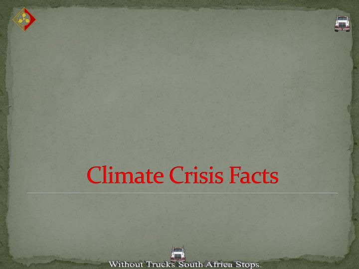 Climate Crisis Facts