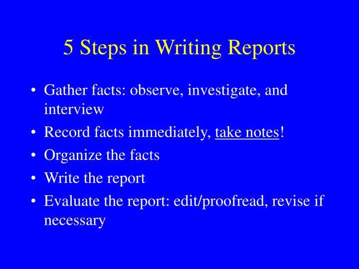 5 Steps in Writing Reports