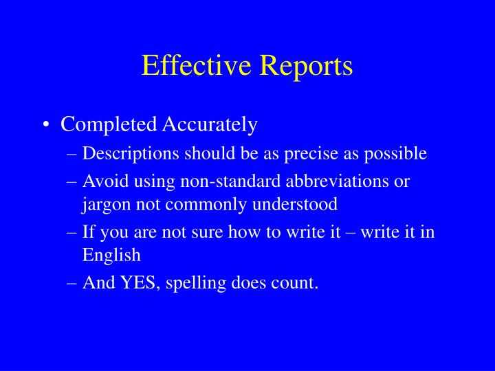 Effective Reports