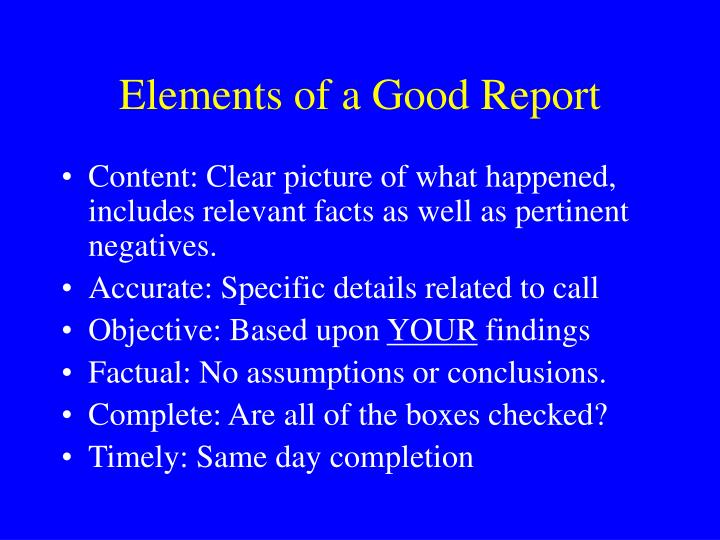 Elements of a good report