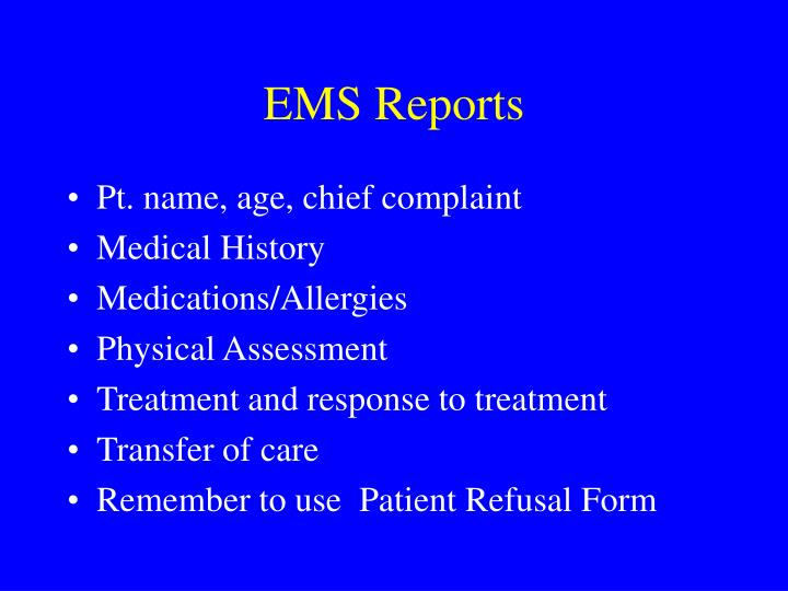 EMS Reports