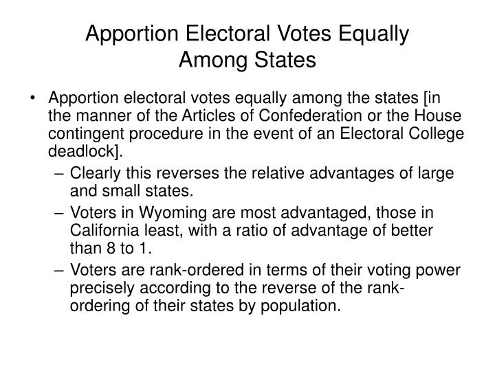 Apportion Electoral Votes Equally