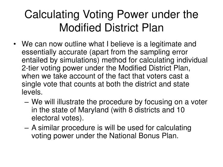 Calculating Voting Power under the Modified District Plan