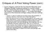 critiques of a priori voting power cont