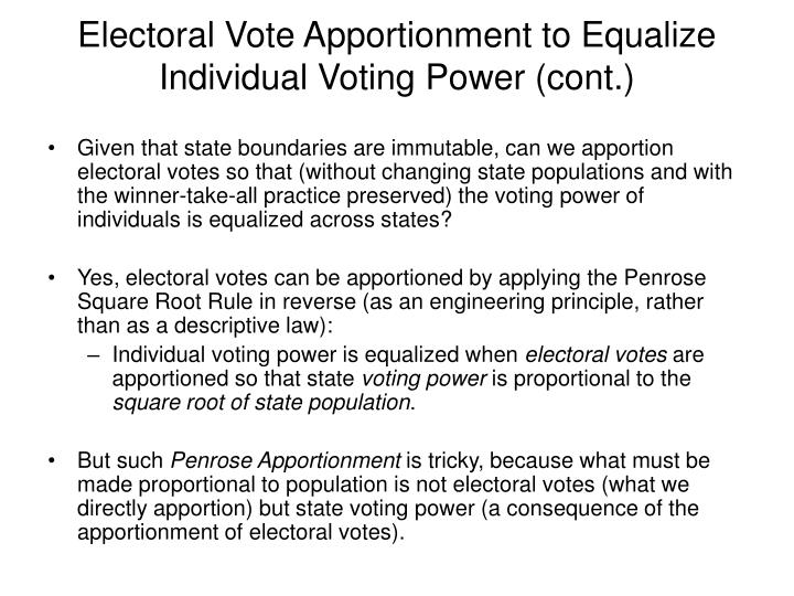 Electoral Vote Apportionment to Equalize Individual Voting Power (cont.)