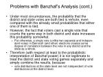 problems with banzhaf s analysis cont2