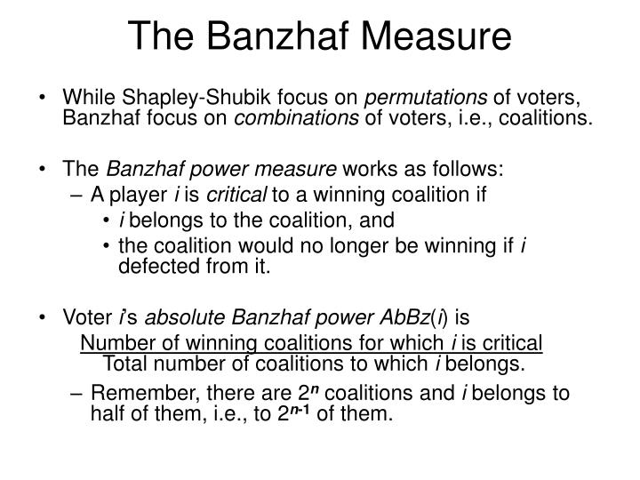 The Banzhaf Measure
