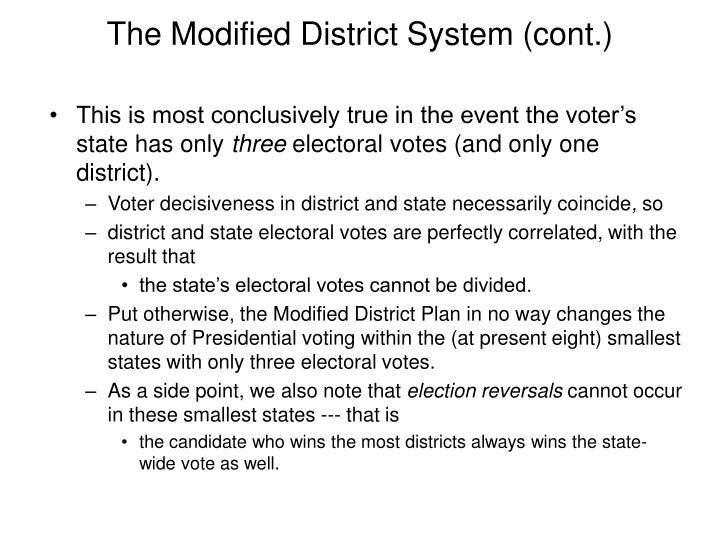 The Modified District System (cont.)
