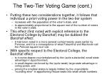 the two tier voting game cont