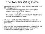 the two tier voting game