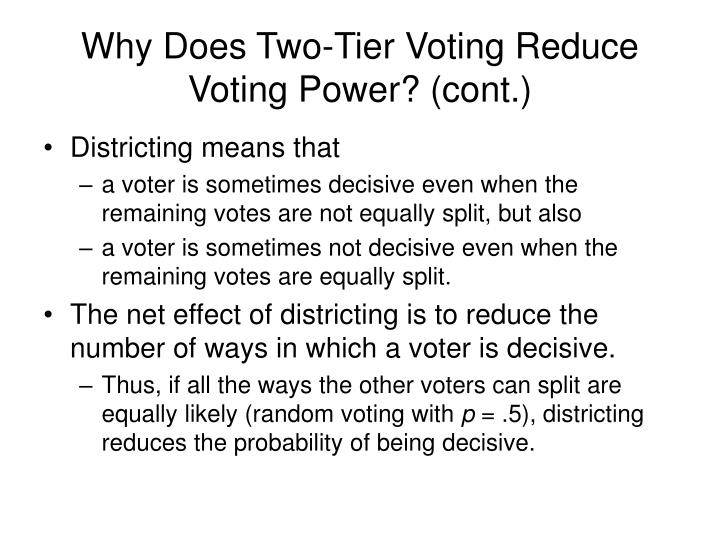 Why Does Two-Tier Voting Reduce Voting Power? (cont.)