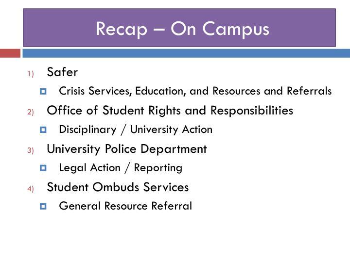 Recap – On Campus