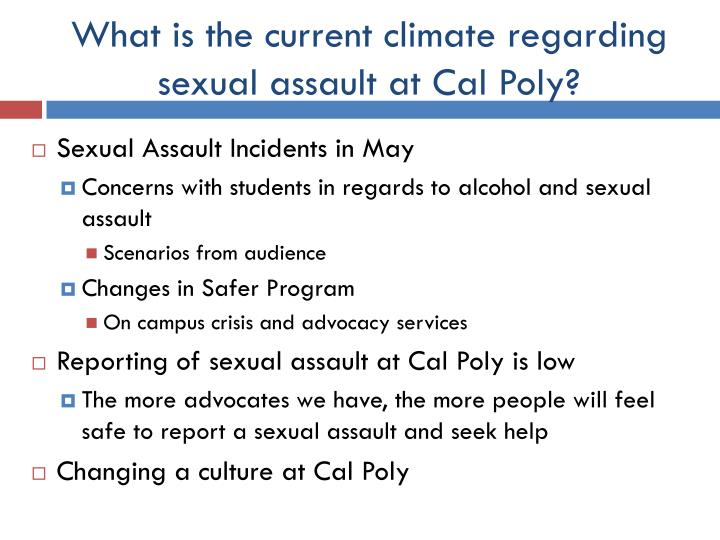 What is the current climate regarding sexual assault at Cal Poly?