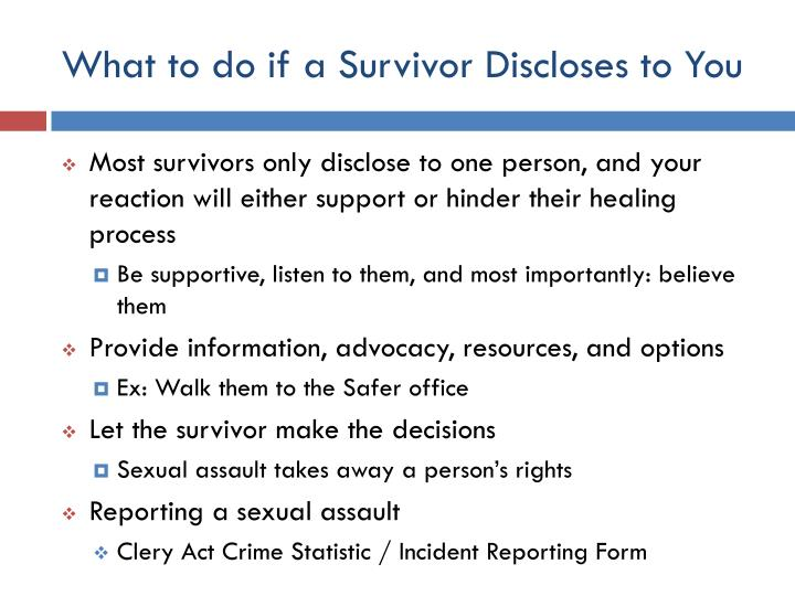What to do if a Survivor Discloses to You