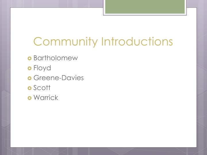 Community Introductions