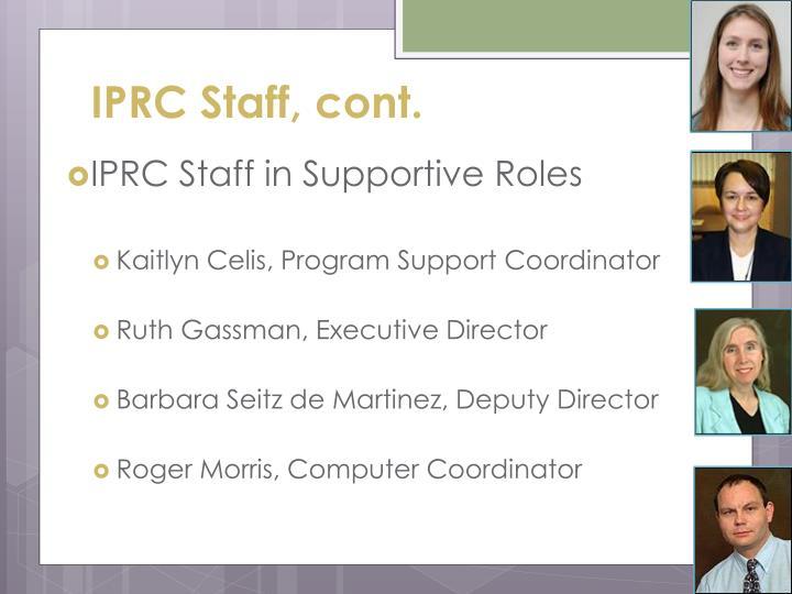 IPRC Staff, cont.