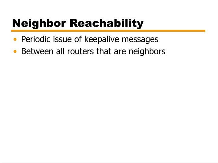 Neighbor Reachability