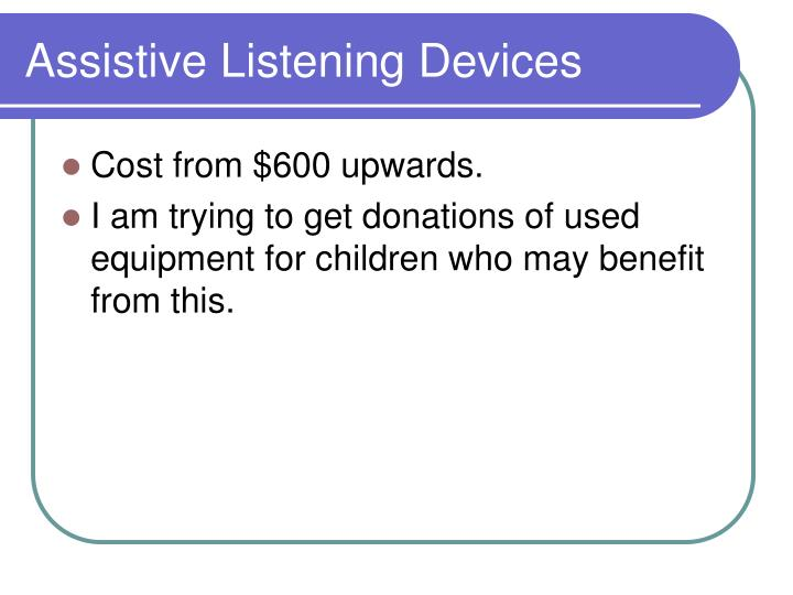 Assistive Listening Devices
