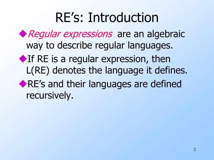RE's: Introduction