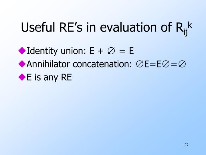 Useful RE's in evaluation of R