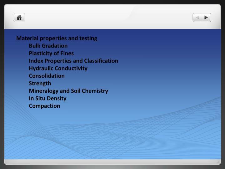 Material properties and testing
