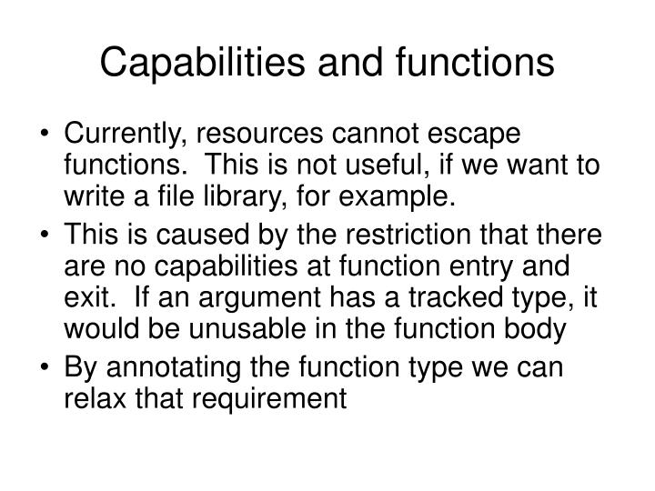 Capabilities and functions