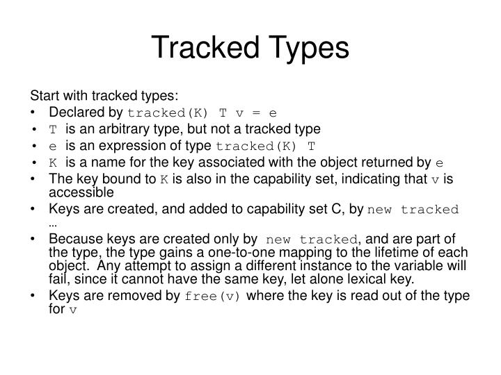 Tracked Types
