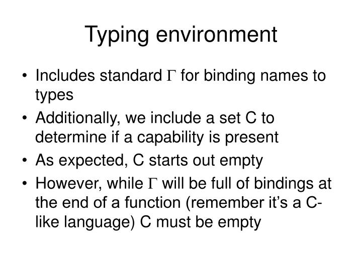 Typing environment