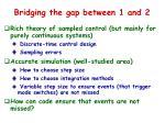 bridging the gap between 1 and 2
