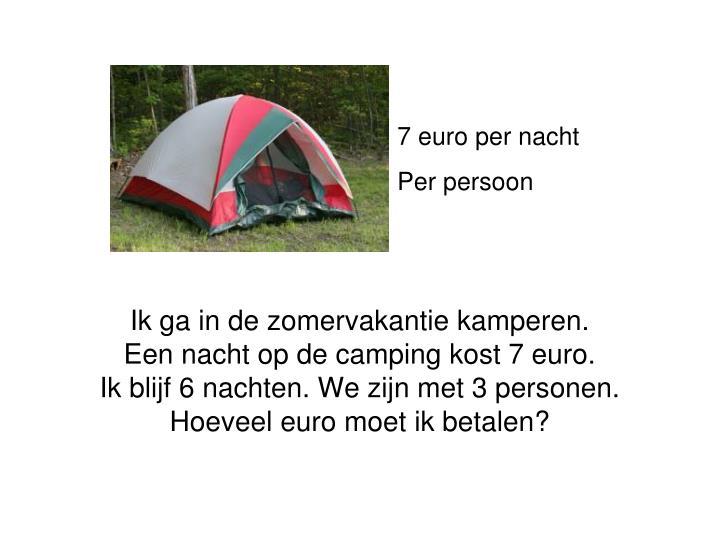 7 euro per nacht