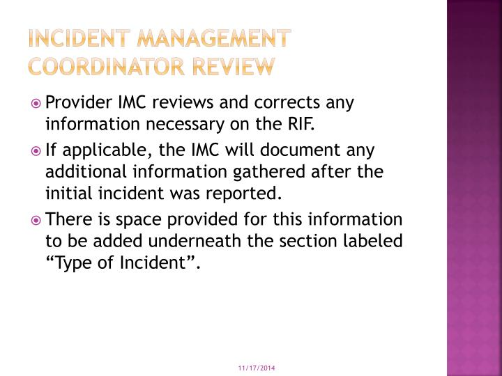 Incident management coordinator review